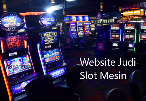 Website Judi Slot Mesin Online